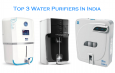 Top 3 Water Purifiers In India