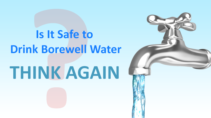 Is Bore well water safe to drink?
