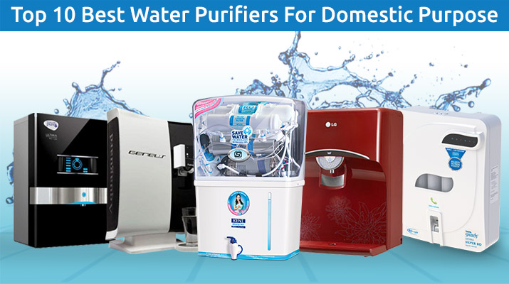 Top 10 Domestic Water Purifiers Reviews, Price, Features