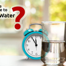 Here's All you Need to Know About the Right Time to Drink Water