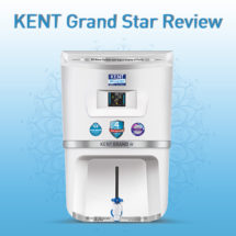 KENT Grand Star – Next Generation RO Water Purifier Review